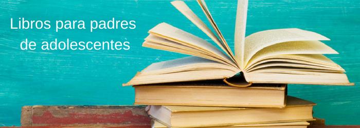 libros-para-padres-de-adolescentes