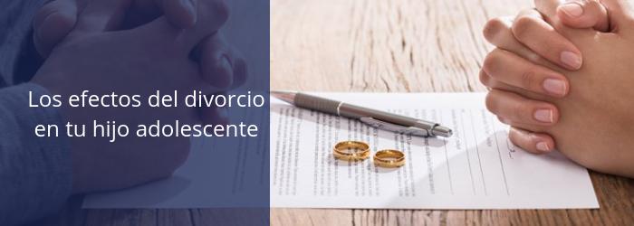 los-efectos-del-divorcio-en-tu-hijo-adolescente