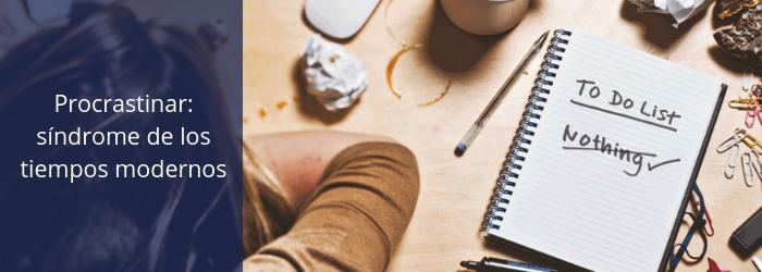 procrastinar-sindrome-de-tiempos-modernos