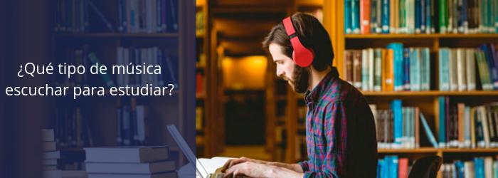 ¿Qué tipo de música escuchar para estudiar?
